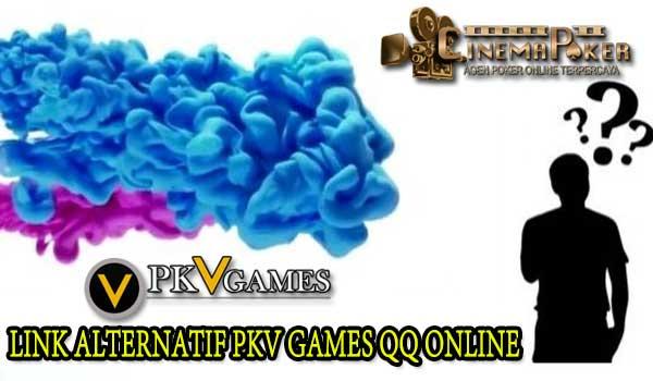 Link Alternatif PKV Games QQ Online | Situs Poker QQ Online